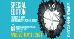 """SPECIJALNO IZDANJE BH FILM FESTIVALA U NEW YORKU: """"Retrospektiva za naša vremena"""" od 20. aprila do 31. maja"""